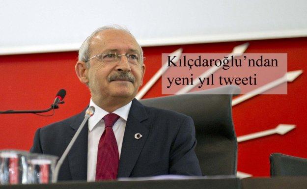 Kılıçdaroğlu, Yeni Yıl Tweeti Paylaştı