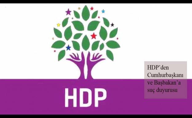 HDP, Cumhurbaşkanı ve Başbakan Hakkında Suç Duyurusunda Bulundu