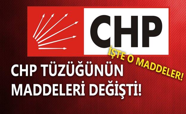 CHP Tüzüğü Değişti