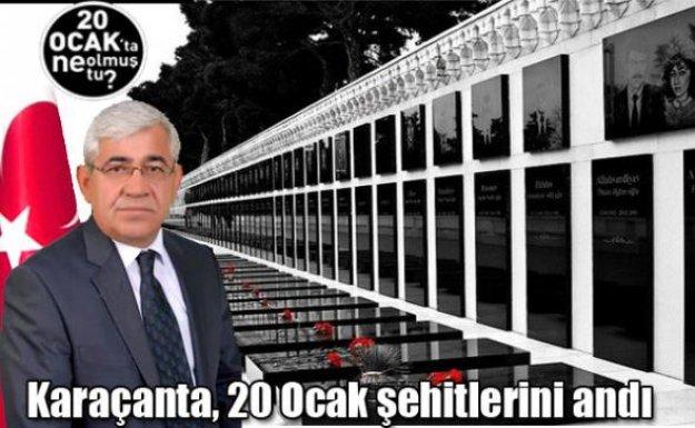 Başkan Karaçanta 20 Ocak Şehitlerini Andı
