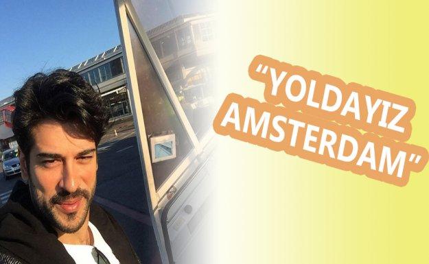'Kardeşim Benim' Amsterdam Yolcusu
