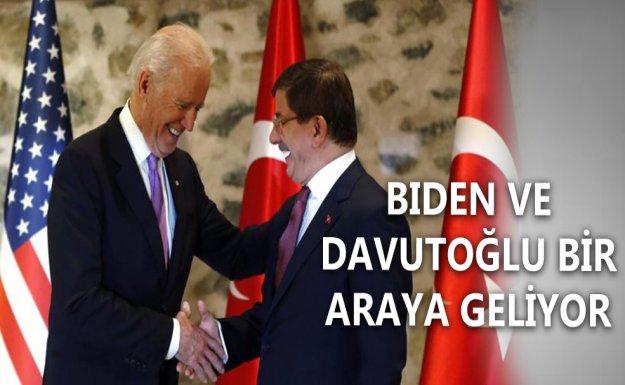 Davutoğlu Biden'la Bir Araya Geliyor