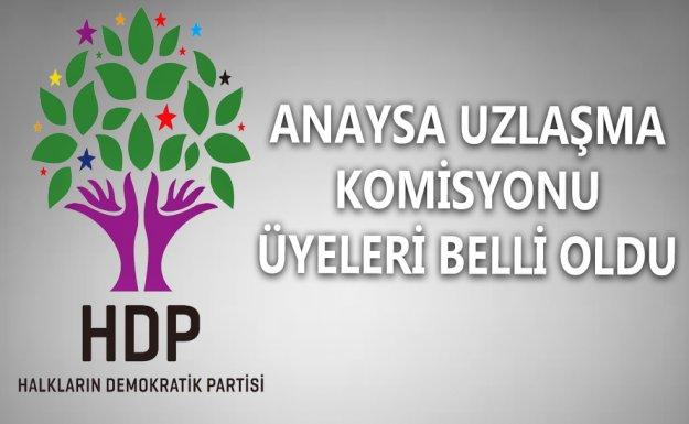 HDP'nin Anayasa Uzlaşma Komisyonu Üyeleri Belli Oldu