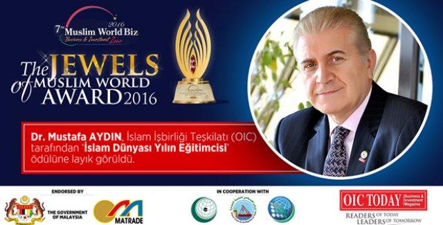 İslam Dünyası Yılın Eğitimcisi Ödülü Dr. Mustafa Aydın'ın