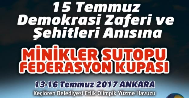 15 Temmuz Anısına ''Minikler Sutopu Federasyon Kupası''