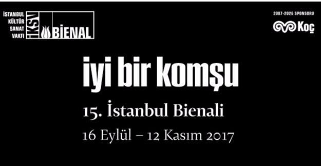 15. İstanbul Bienali Başlıyor