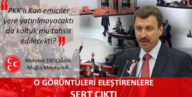 """MHP'li Erdoğan: """"Yere Yatırılmayıp Koltuk Mu Tahsis Edilseydi?"""""""