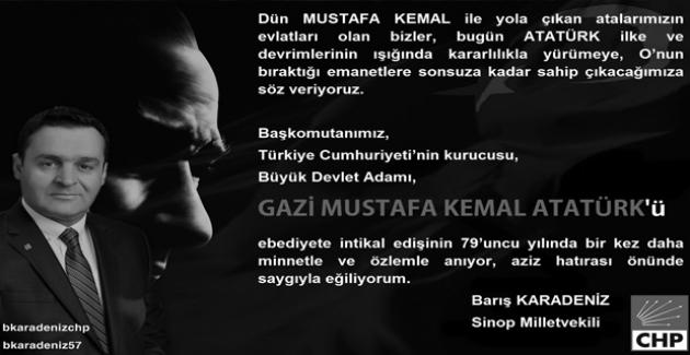 """CHP'li Karadeniz: """"Atatürk, Ne Coğrafyamıza Ne De Tarihe Sığan Bir Devrimcidir"""""""