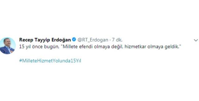 Cumhurbaşkanı Erdoğan'dan 15'inci Yıl Tweeti