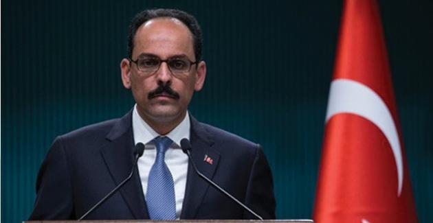 Cumhurbaşkanlığı Sözcüsü Kalın'dan Kudüs Değerlendirmesi