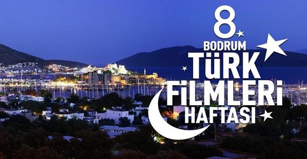 8. Bodrum Türk Filmleri Haftası 13-22 Eylül'de Yapılacak
