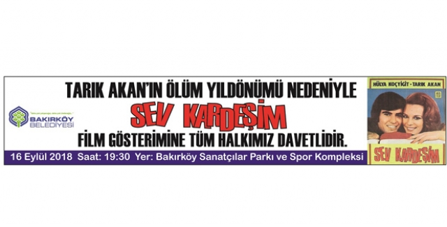 Tarık Akan Bakırköy'de Anılacak