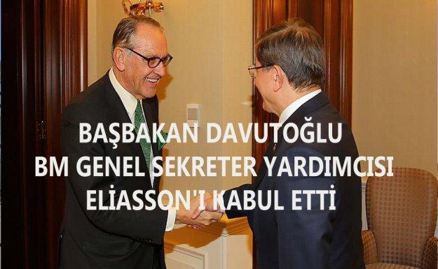 Başbakan Davutoğlu BM Genel Sekreter Yardımcısı Eliasson'ı Kabul Etti
