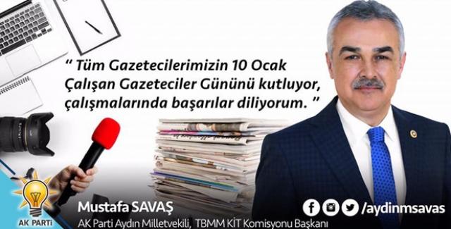 AK Partili Savaş'tan '10 Ocak Çalışan Gazeteciler Günü' Mesajı