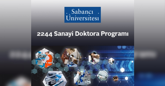 Sabancı Üniversitesi 2244 Sanayi Doktora Programı Başvuruları Başladı