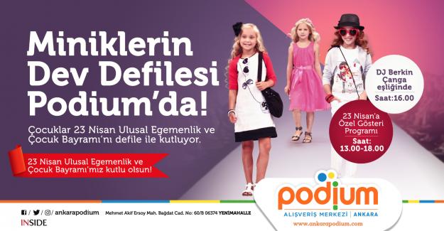 23 Nisan'da Muhteşem Program Podium Ankara'da!