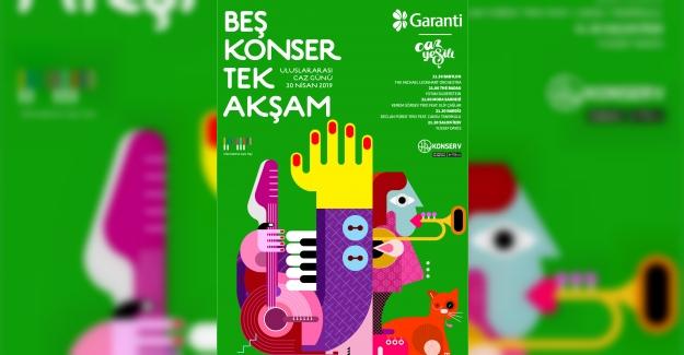 Garanti Caz Yeşili Uluslararası Caz Günü'nü '5 Konser Tek Akşam' ile Kutluyor