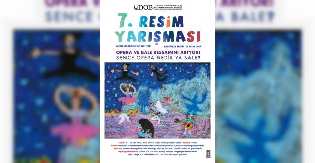 İstanbul Devlet Opera ve Balesi'nin Düzenlediği 7.Ulusal Resim Yarışması'na Başvurular Başladı