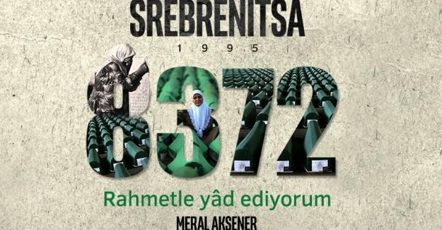 Akşener'den 'Srebrenitsa Soykırımı' Paylaşımı