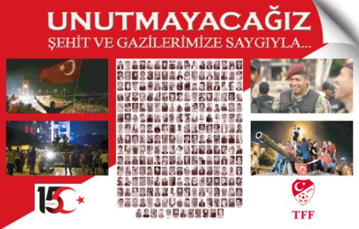 """TFF Başkanı Özdemir: """"15 Temmuz'u Unutmadık, Unutmayacağız"""""""