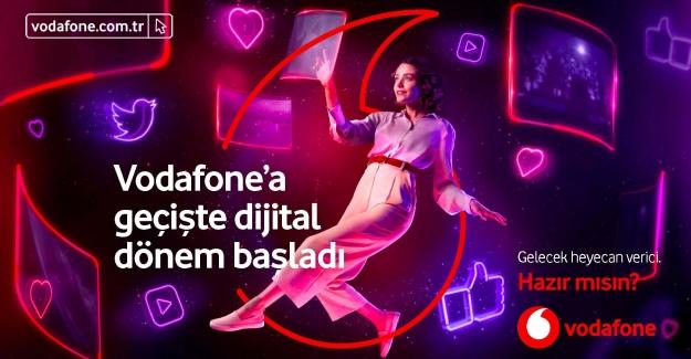 Vodafone'a Geçmek Şimdi Çok Daha Dijital