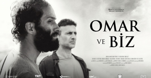 """""""Omar Ve Biz"""" 'Antalya Altın Portakal'da Yarışacak"""
