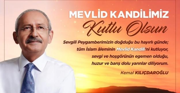 Kılıçdaroğlu'ndan 'Mevlid Kandili' Kutlama Mesajı