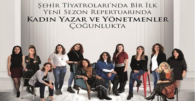 İstanbul Şehir Tiyatrolarında Sahnelenecek Oyunlarda Kadın Ağırlığı Artıyor