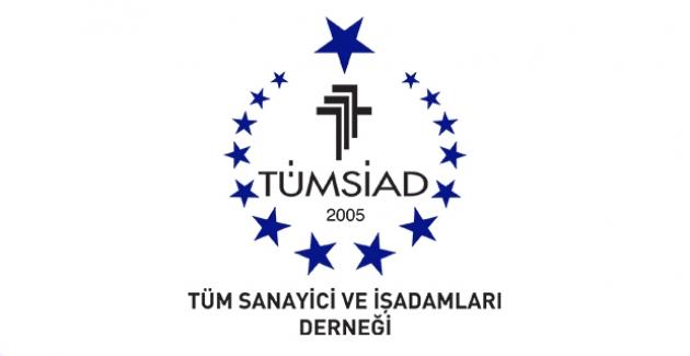 TÜMSİAD'tan 12 Maddelik Ekonomik Tedbir Paketi