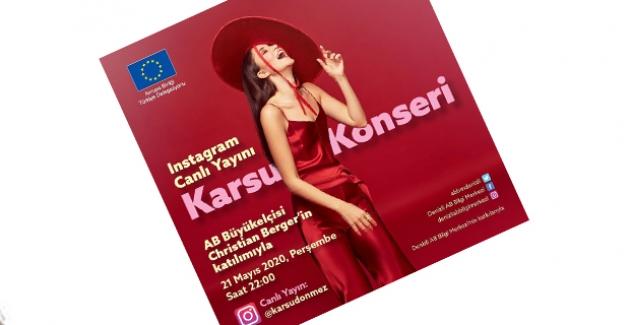 Karsu AB Türkiye Delegasyonu İçin Instagram'da Canlı Sahne Alıyor!