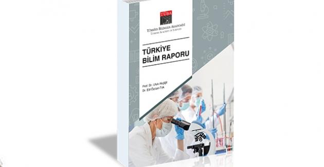 """TÜBA """"Türkiye Bilim Raporu""""nu Yayımladı"""
