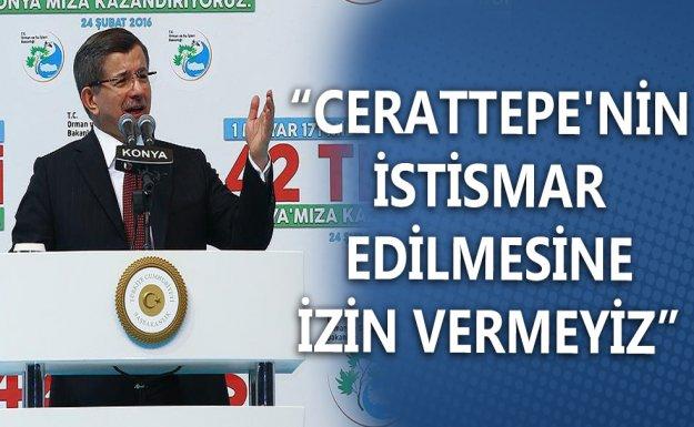 Başbakan Davutoğlu: Cerattepe'nin İstismar Edilmesine İzin Vermeyiz