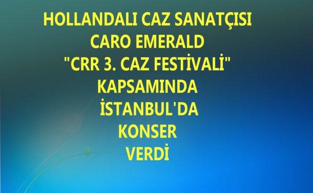 Caro Emerald İstanbul'da Konser Verdi