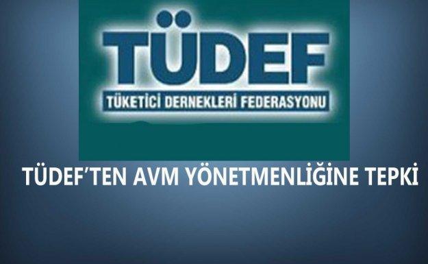 TÜDEF'ten AVM Yönetmenliğine Tepki