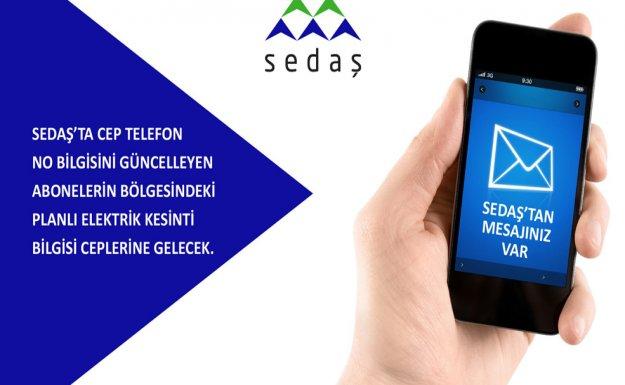 SEDAŞ'ta Planlı Enerji Kesintilerini SMS Yolu İle Bildirme Dönemi