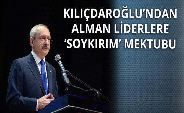Kılıçdaroğlu'ndan 'Ermeni Soykırımı' Mektubu