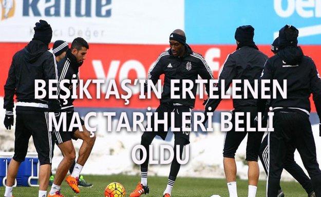 Beşiktaş'ın ertelenen maçlarının tarihi belli oldu