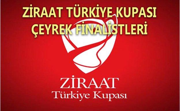 Ziraat Türkiye Kupa'sı Çeyrek Finalistleri Belli Oldu