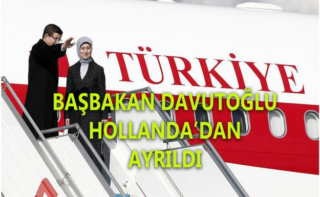 Başbakan Ahmet Davutoğlu Hollanda'dan Ayrıldı