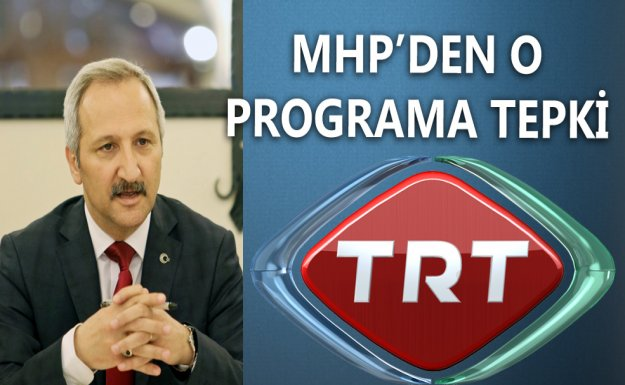 TRT Programına MHP'den Tepki
