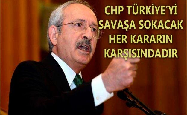 Kılıçdaroğlu: Türkiye'yi Savaşa Sokacak Her Kararın Karşısındayız