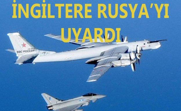 İngiltere'den Rus Savaş Uçaklarına Uyarı