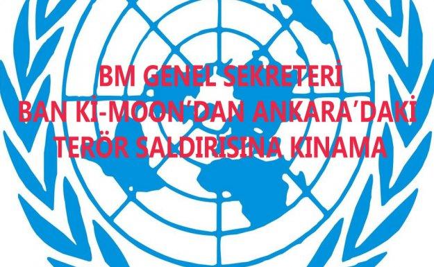 BM Genel Sekreteri Ban ki-Moon : Türk Hükümeti Ve Halkıyla Dayanışma İçindedir