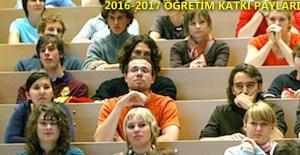 2016-2017 Eğitim-Öğretim Yılı Öğrenci Katkı Payları Açıklandı