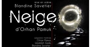 """Orhan Pamuk'un """"Kar"""" Romanı Fransa Tiyatrosunda"""