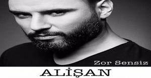 Alişan'ın Yeni Şarkısı 'Zor Sensiz' Türk Telekom Müzik'te