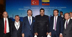 TOBB Başkanından Maduro'ya Petrol Mesajı