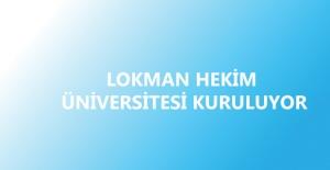 Lokman Hekim Üniversitesi Kuruluyor