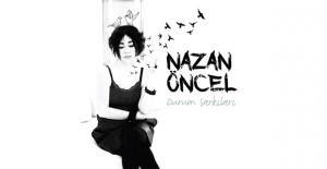 """Nazan Öncel'den Yeni Albüm """"Durum Şarkıları"""""""