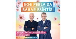 Ege Perla Baharı Birbirinden Renkli Konserlerle Karşılıyor